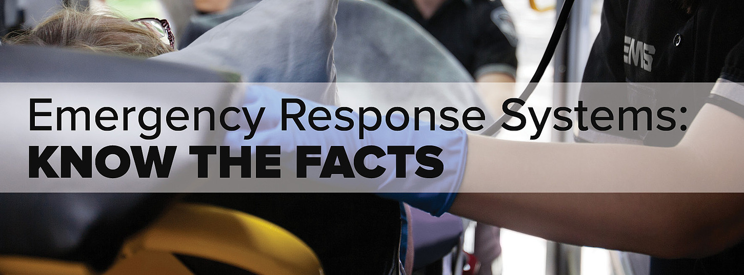 Emergency Response Systems: Know the Facts