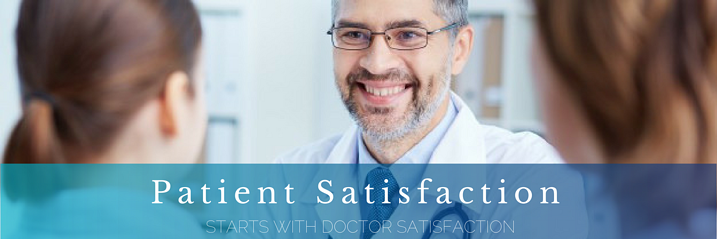 Patient Satisfaction Starts With Doctor Satisfaction
