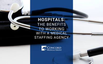 Hospitals: Benefits of Working With a Medical Staffing Agency