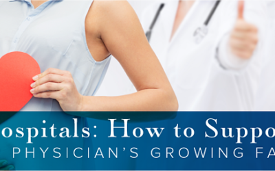 How To Support Your Physician's Growing Family