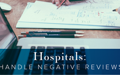 Hospitals: How to Handle Negative Reviews Online