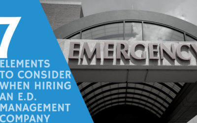 7 Elements to Consider When Hiring an ED Management Company