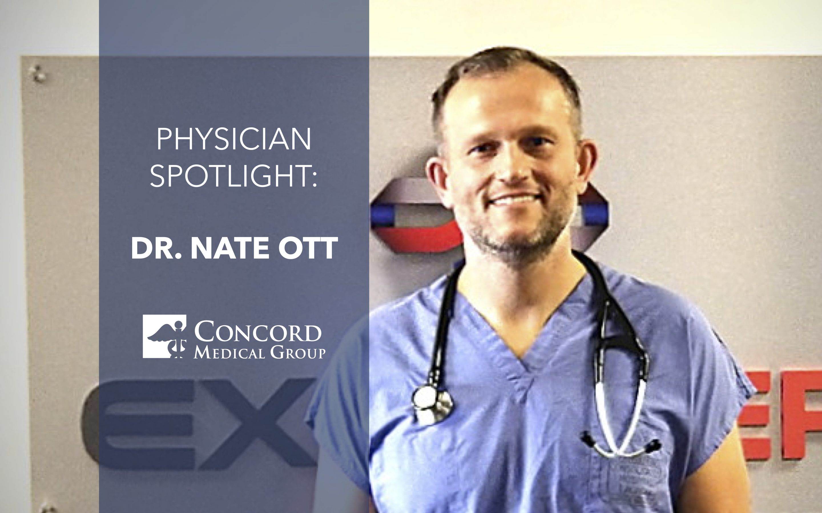 Physician Spotlight: Dr. Nate Ott