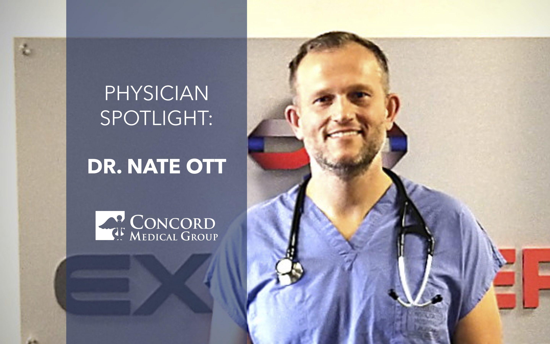 Physician Spotlight: Dr. Nate Ott