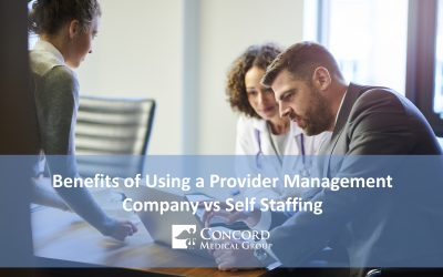 Benefits of Using a Provider Management Company vs Self Staffing