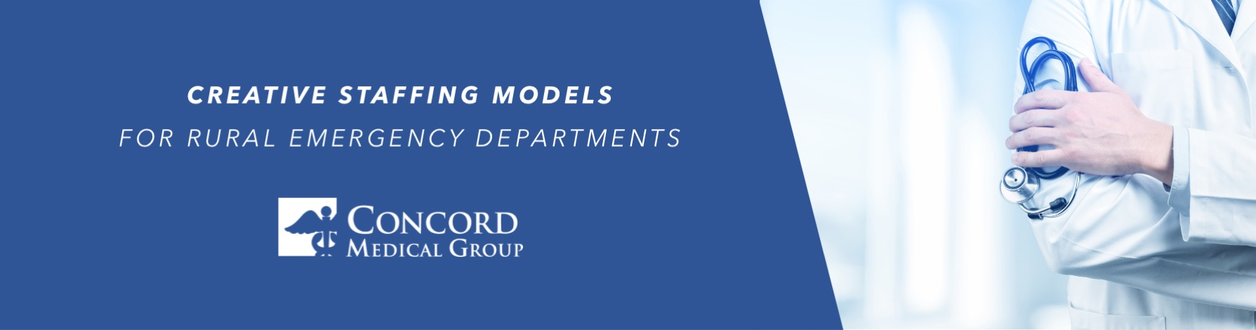 Creative Staffing Models for Rural Emergency Departments